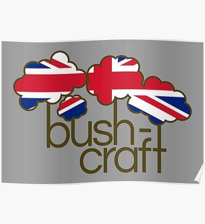 Bushcraft United Kingdom flag Poster