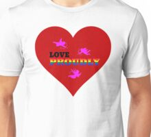 Love Proudly Unisex T-Shirt