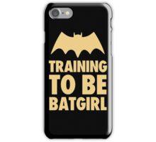 Training To Be BatGirl iPhone Case/Skin