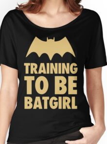 Training To Be BatGirl Women's Relaxed Fit T-Shirt
