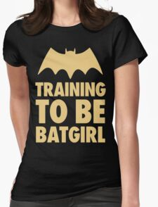 Training To Be BatGirl Womens Fitted T-Shirt