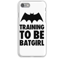 Training To Be BatGirl iPhone Case/Skin