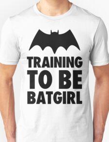 Training To Be BatGirl Unisex T-Shirt