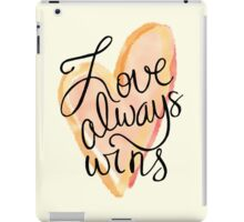 Love Always Wins iPad Case/Skin