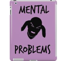 Mental Problems iPad Case/Skin