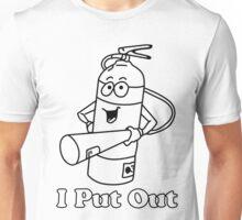 I Put Out Fire Extinguisher Unisex T-Shirt