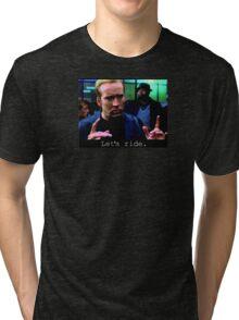 Let's Ride Tri-blend T-Shirt