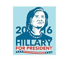 Hillary Clinton 2016 President America Stencil Photographic Print