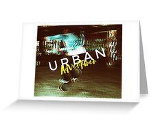 Urban Adventurer Greeting Card
