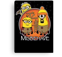 Aim to Misbehave Canvas Print
