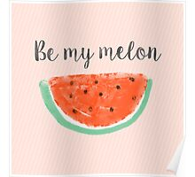 be my melon Poster