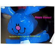 Big hearted Easter Bunny Poster