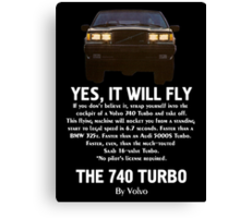 Volvo 740 Turbo. YES, IT WILL FLY Canvas Print