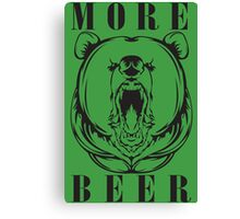 More Beer Canvas Print