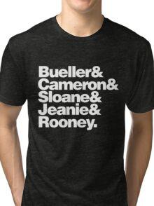 BUELLER & Tri-blend T-Shirt