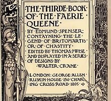 Spenser's Faerie queene A poem in six books with the fragment Mutabilitie Ed by Thomas J Wise, pictured by Walter Crane 1895 V3 13 - Third Book Title Plate by wetdryvac