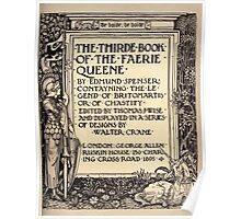 Spenser's Faerie queene A poem in six books with the fragment Mutabilitie Ed by Thomas J Wise, pictured by Walter Crane 1895 V3 13 - Third Book Title Plate Poster