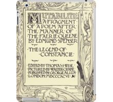 Spenser's Faerie queene A poem in six books with the fragment Mutabilitie Ed by Thomas J Wise, pictured by Walter Crane 1895 V6 279 - Poetry Fragment Plate iPad Case/Skin