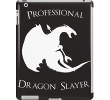 Professional Dragon Slayer iPad Case/Skin