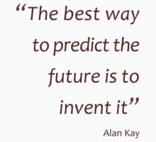 Predict the future by inventing it (Amazing Sayings) Kids Clothes