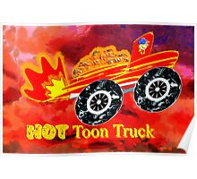 A 'HOT' Toon Truck Poster