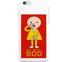 Bod's Teenage Years! iPhone Case/Skin