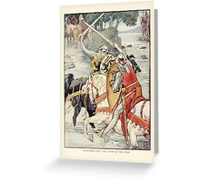 King Arthur's Knights - The Tale Retold for Boys and Girls by Sir Thomas Malory, Illustrated by Walter Crane 109 - Beaumains Wins the Fight at the Ford Greeting Card