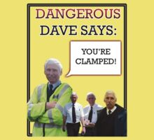 "Dangerous Dave says- ""You're Clamped."" by Reginald Doonbar"