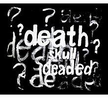 Deaded Photographic Print