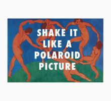 Shake It Like a Polaroid Picture by CliqueOne