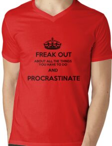 Freak Out and Procrastinate Mens V-Neck T-Shirt