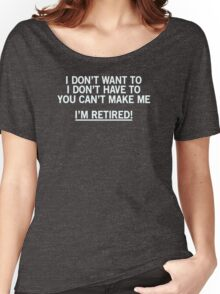 Im-Retired Women's Relaxed Fit T-Shirt