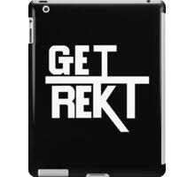 Get Rekt (Black) iPad Case/Skin
