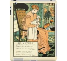 The Buckle My Shoe Picture Book by Walter Crane 1910 64 - My Mother iPad Case/Skin