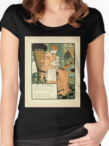 The Buckle My Shoe Picture Book by Walter Crane 1910 64 - My Mother Women's Fitted Scoop T-Shirt
