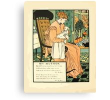 The Buckle My Shoe Picture Book by Walter Crane 1910 64 - My Mother Canvas Print