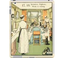 The Buckle My Shoe Picture Book by Walter Crane 1910 28 - Seventeen Eighteen Maids in Waiting iPad Case/Skin