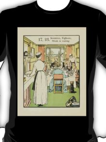 The Buckle My Shoe Picture Book by Walter Crane 1910 28 - Seventeen Eighteen Maids in Waiting T-Shirt