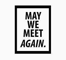 May We Meet Again. (Black version) Tank Top