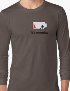 It's Monday Long Sleeve T-Shirt