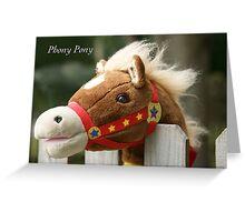 Phony Pony Greeting Card