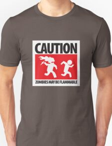 Caution: Zombies May Be Flammable T-Shirt