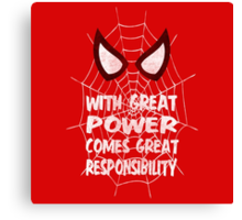 With great power... ( Spider-man ) Canvas Print