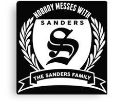 Nobody Messes With The Sandrez Family Canvas Print