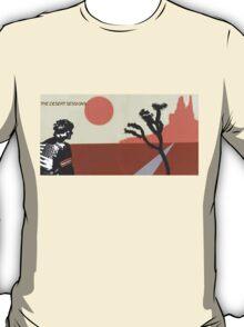 the desert sessions T-Shirt