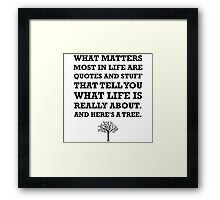 Quotes About Life Tree Framed Print