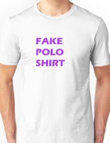 This is a fake polo shirt Unisex T-Shirt
