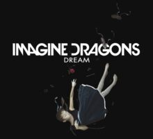 Dream - Imagine Dragons by neon-bullets