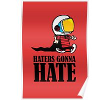 Haters Gonna Hate Calvin and Hobbes Poster