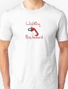 Walking Fire Hazard Unisex T-Shirt